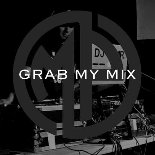 Grab My Mix - Reggae Mixed live by DJ Mr. President