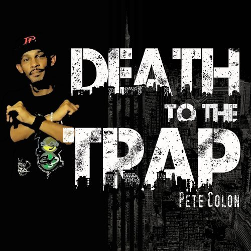 Death to the Trap (prod. by DJ Mr. President)