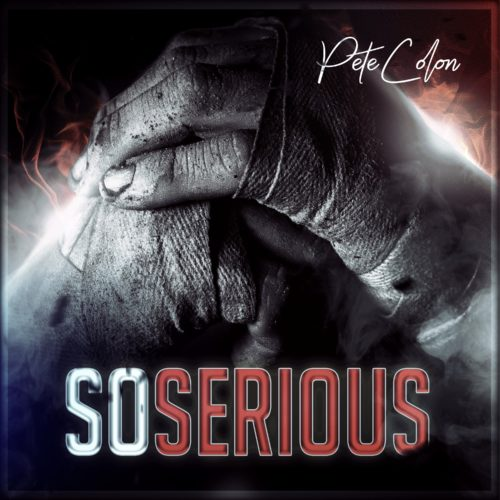 So Serious by Pete Colon (Prod. by DJ Mr. President)